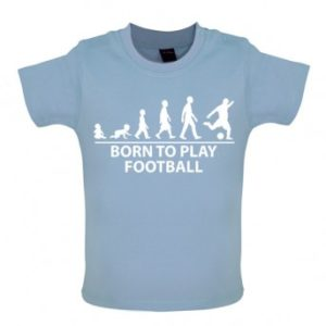 Born To Play Football - Baby and Toddler T-shirt - Blue