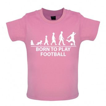 Born To Play Football - Baby and Toddler T-shirt - Pink