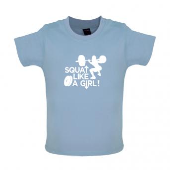 Squat like a girl baby t-shirt, Dusty Blue